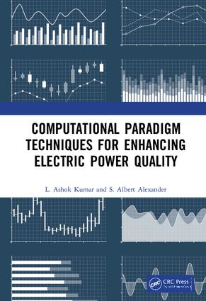 Computational Paradigm Techniques for Enhancing Electric Power Quality: 1st Edition (Hardback) book cover