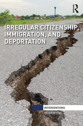 Irregular Citizenship, Immigration, and Deportation book cover