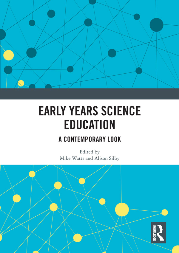 Early Years Science Education: A Contemporary Look book cover