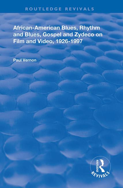 African-American Blues, Rhythm and Blues, Gospel and Zydeco on Film and Video, 1924-1997