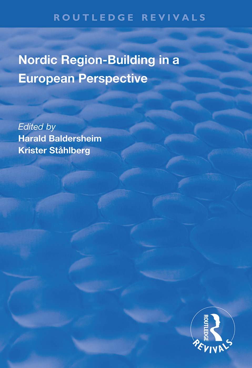 Nordic Region-Building in a European Perspective book cover