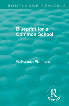 Blueprint for a Common School: 1st Edition (Hardback) book cover