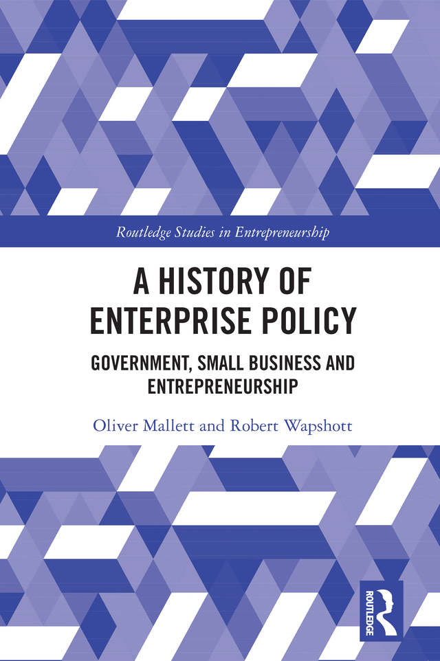 A History of Enterprise Policy: Government, Small Business and Entrepreneurship book cover