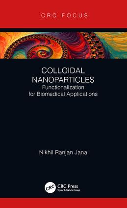 Colloidal Nanoparticles: Functionalization for Biomedical Applications, 1st Edition (Hardback) book cover