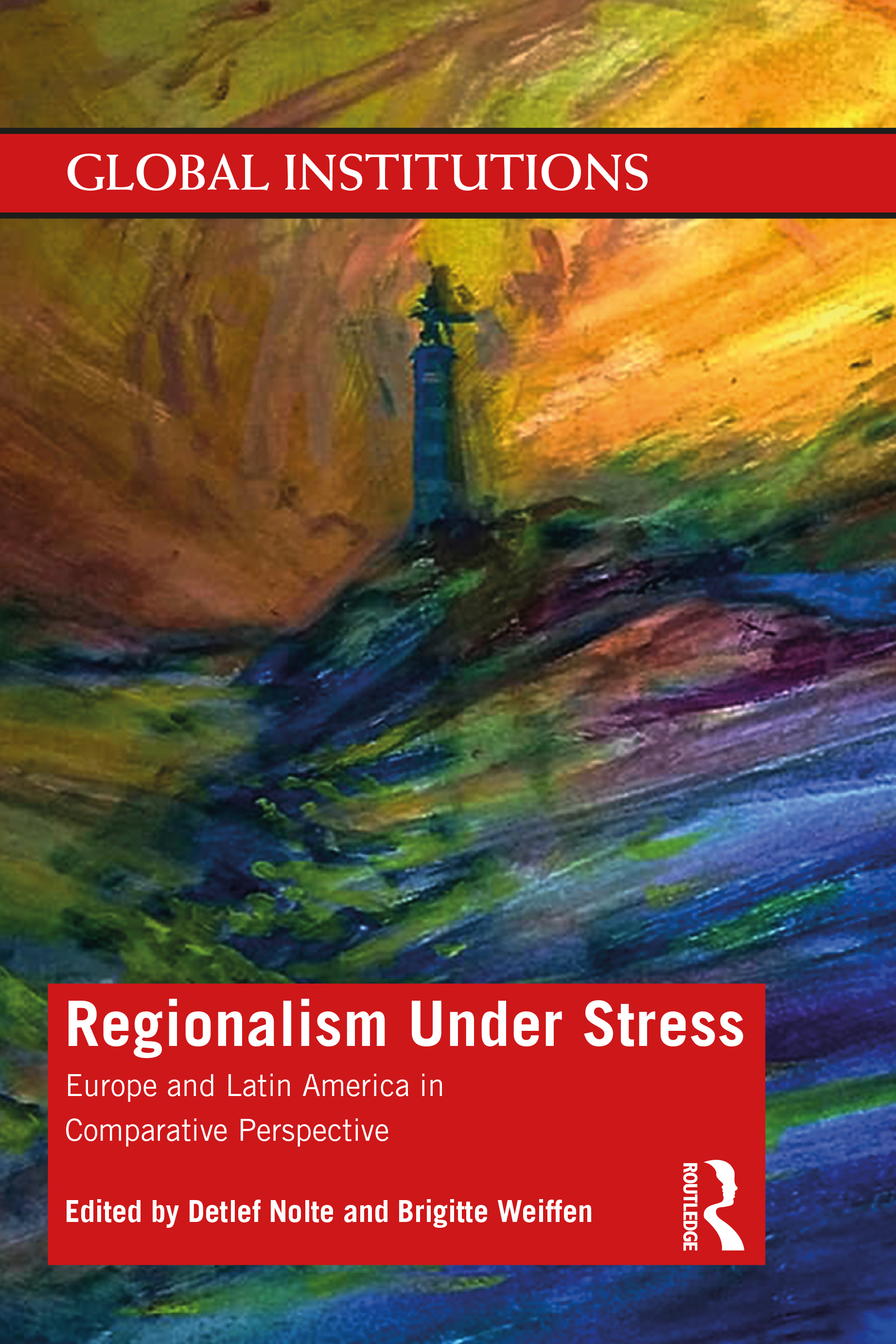 Regionalism Under Stress: Europe and Latin America in Comparative Perspective book cover