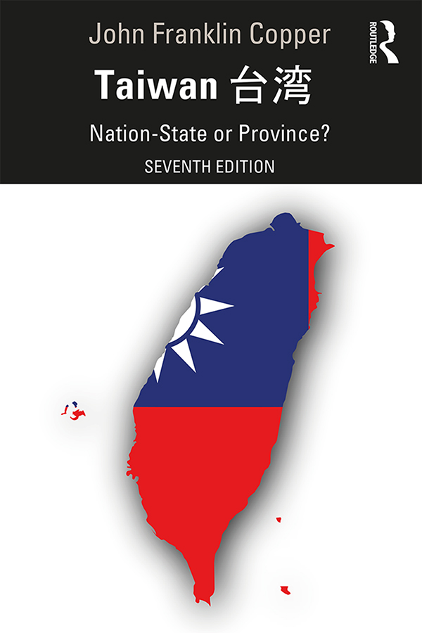 Taiwan: Nation-State or Province? book cover