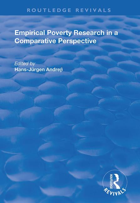 Empirical Poverty Research in a Comparative Perspective: 1st Edition (Paperback) book cover
