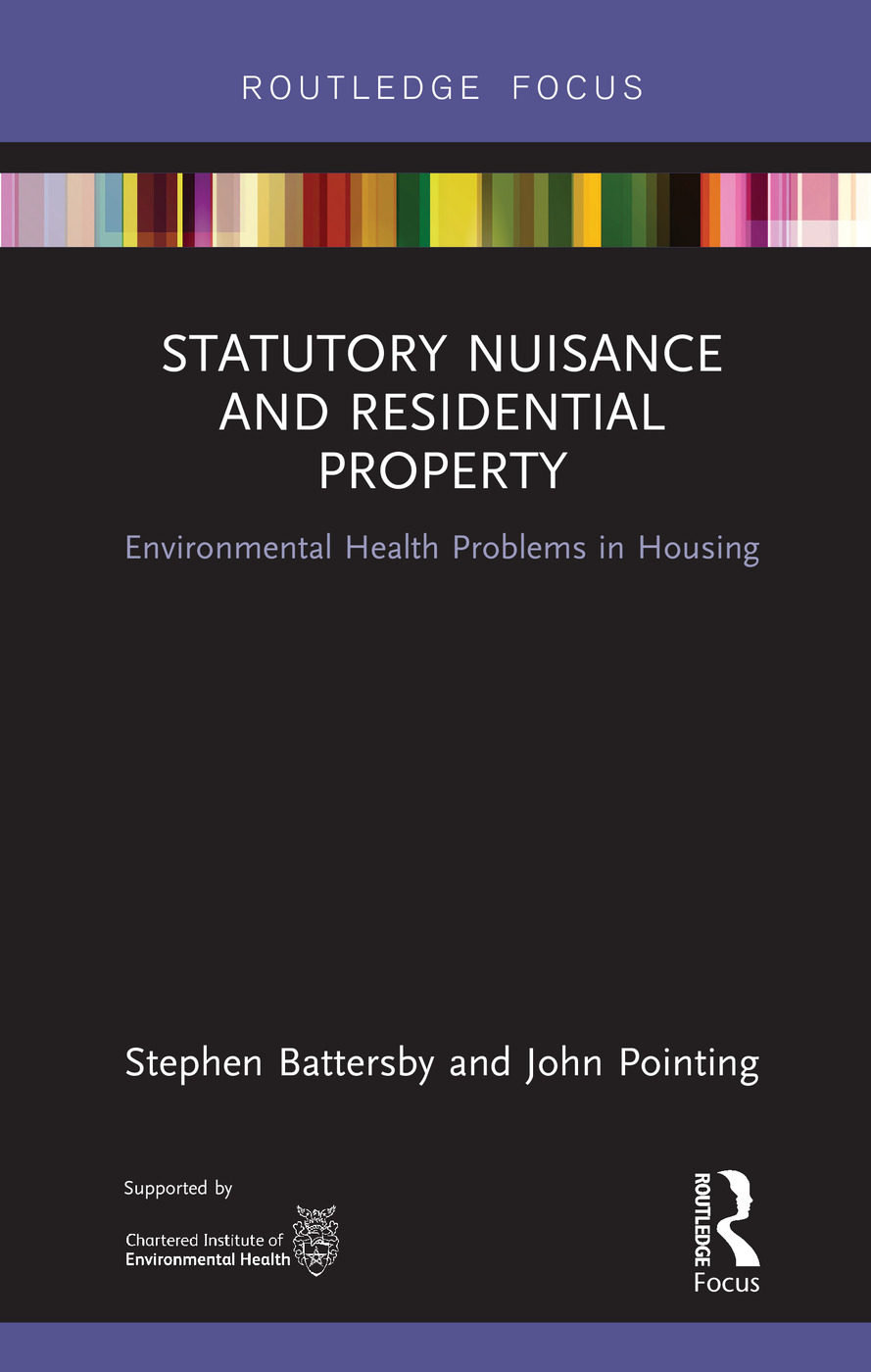 Statutory Nuisance and Residential Property: Environmental Health Problems in Housing book cover