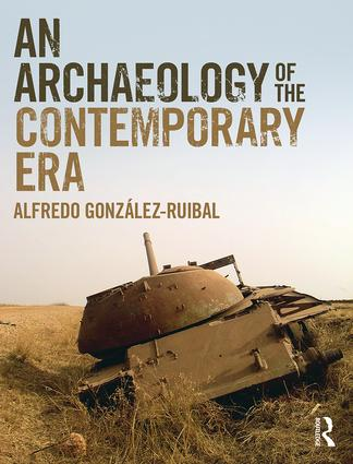 An Archaeology of the Contemporary Era book cover
