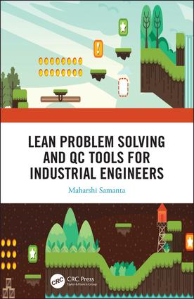 Lean Problem Solving and QC Tools for Industrial Engineers book cover