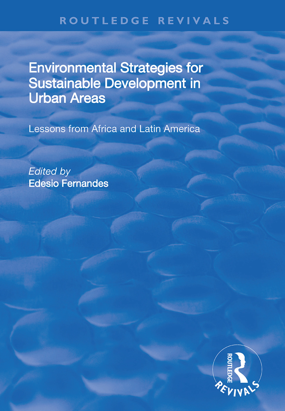Environmental Strategies for Sustainable Developments in Urban Areas: Lessons from Africa and Latin America, 1st Edition (Hardback) book cover