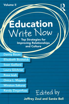Education Write Now, Volume II: Top Strategies for Improving Relationships and Culture, 1st Edition (Paperback) book cover
