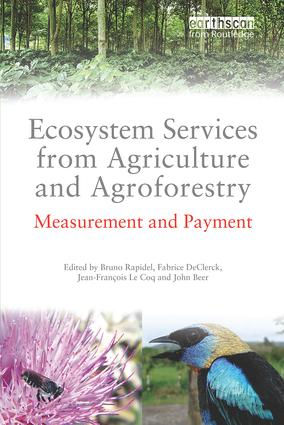 Ecosystem Services from Agriculture and Agroforestry: Measurement and Payment book cover
