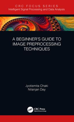 A Beginner's Guide to Image Preprocessing Techniques book cover