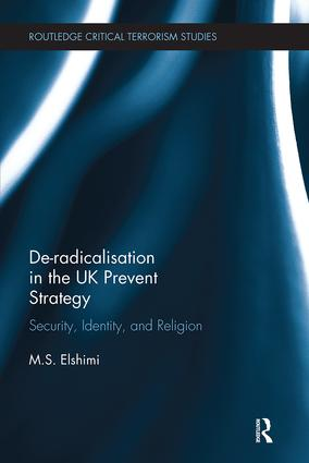 De-Radicalisation in the UK Prevent Strategy: Security, Identity and Religion book cover
