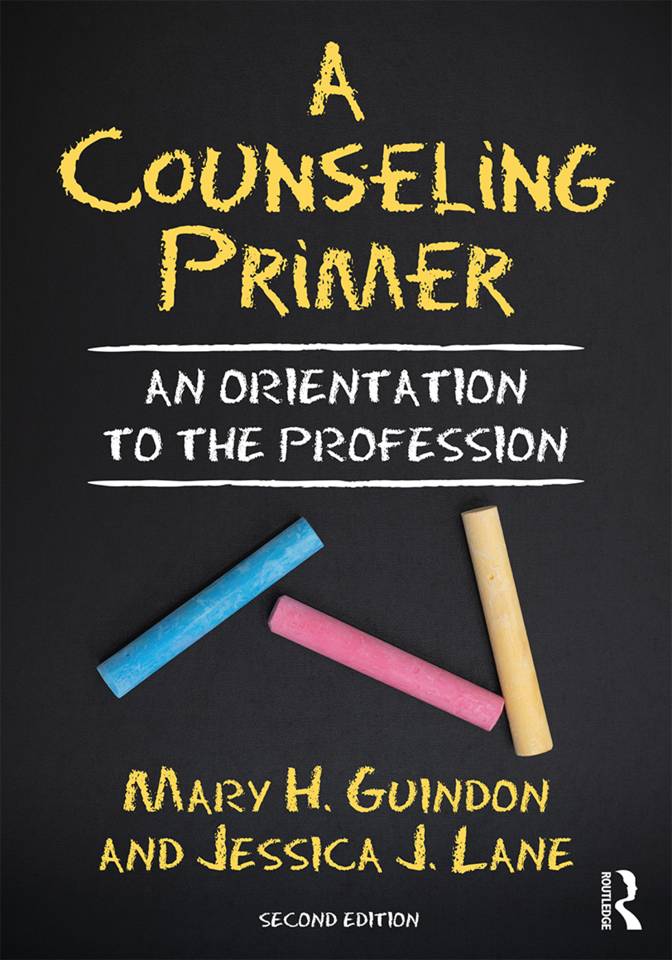 A Counseling Primer: An Orientation to the Profession book cover