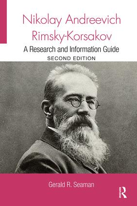 Nikolay Andreevich Rimsky-Korsakov: A Research and Information Guide book cover
