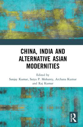 China, India and Alternative Asian Modernities book cover
