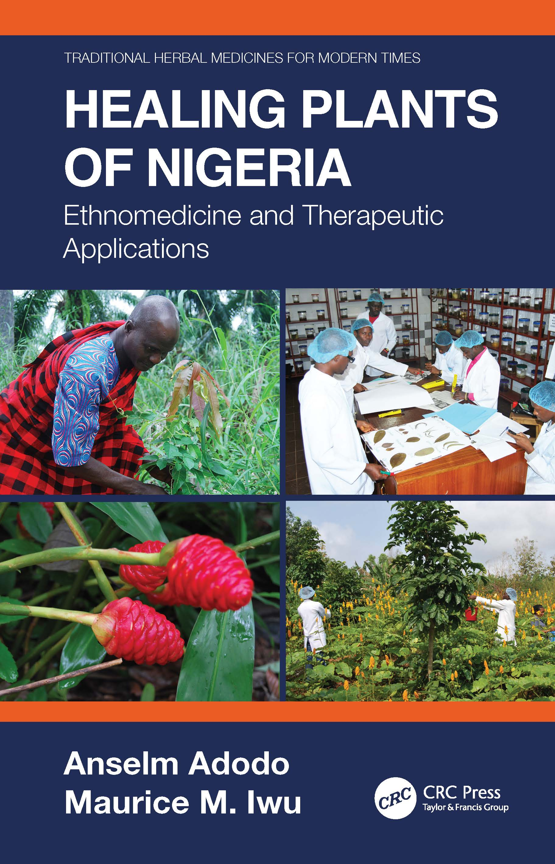 Healing Plants of Nigeria: Ethnomedicine and Therapeutic Applications book cover