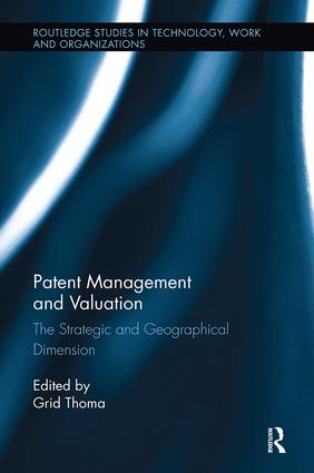 Patent Management and Valuation: The Strategic and Geographical Dimension book cover