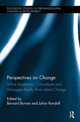 Perspectives on Change: What Academics, Consultants and Managers Really Think About Change book cover