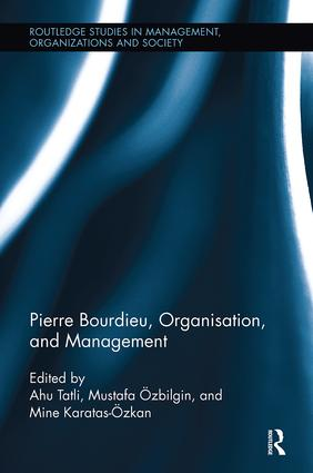 Pierre Bourdieu, Organization, and Management: 1st Edition (Paperback) book cover