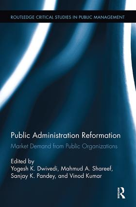 Public Administration Reformation: Market Demand from Public Organizations, 1st Edition (Paperback) book cover