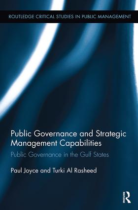Public Governance and Strategic Management Capabilities: Public Governance in the Gulf States book cover