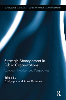 Strategic Management in Public Organizations: European Practices and Perspectives, 1st Edition (Paperback) book cover