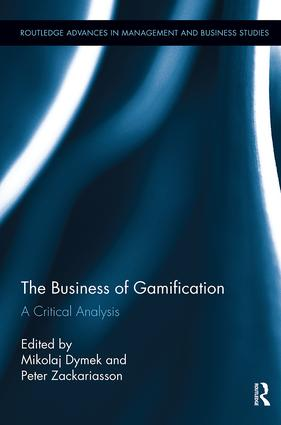 The Business of Gamification: A Critical Analysis book cover