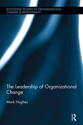 The Leadership of Organizational Change: 1st Edition (e-Book) book cover