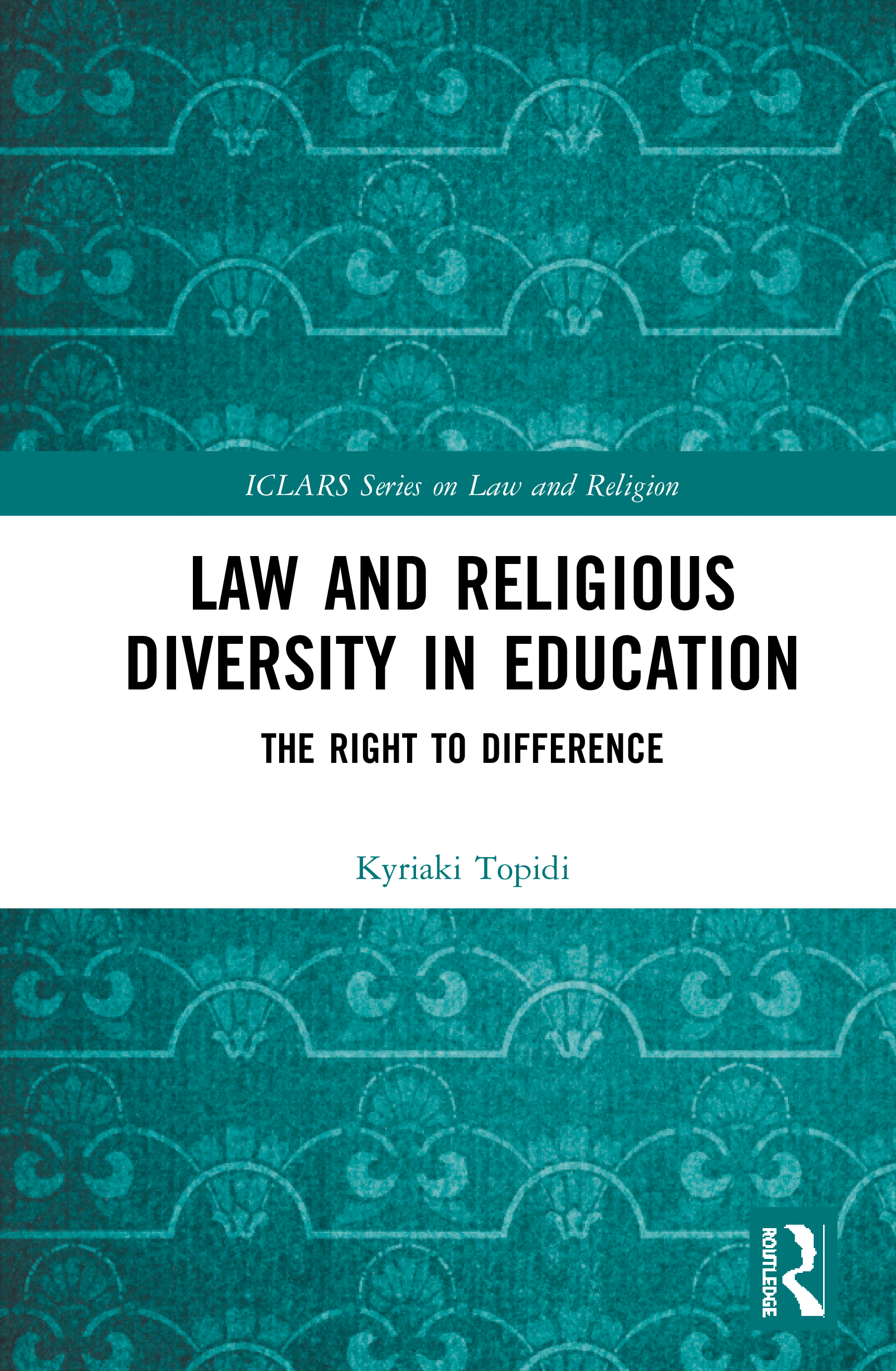 Law and Religious Diversity in Education: The Right to Difference book cover