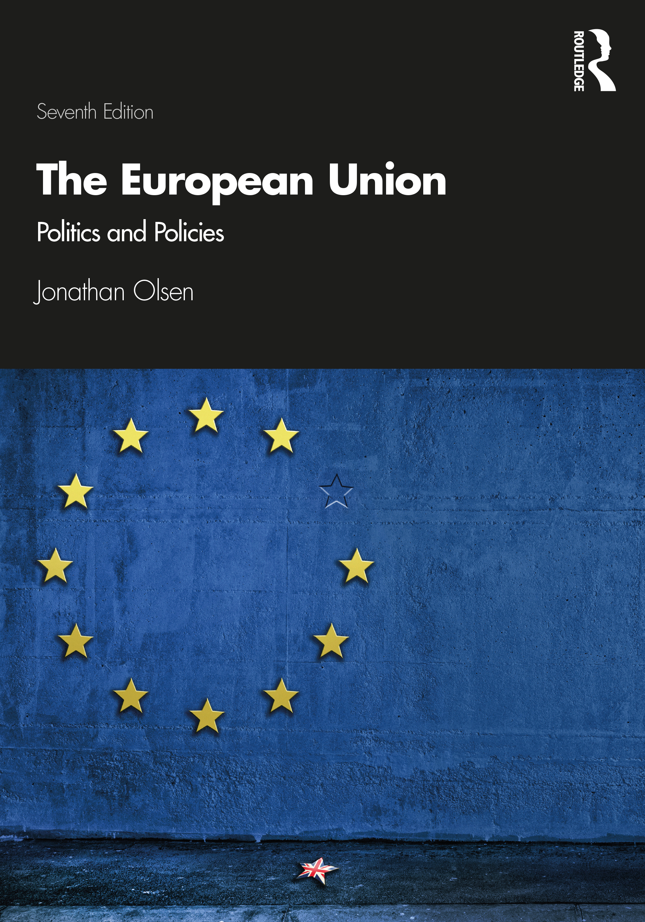 The European Union: Politics and Policies book cover