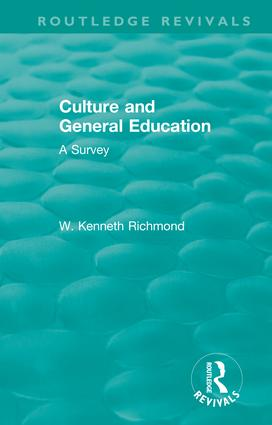 Culture and General Education: A Survey, 1st Edition (Hardback) book cover