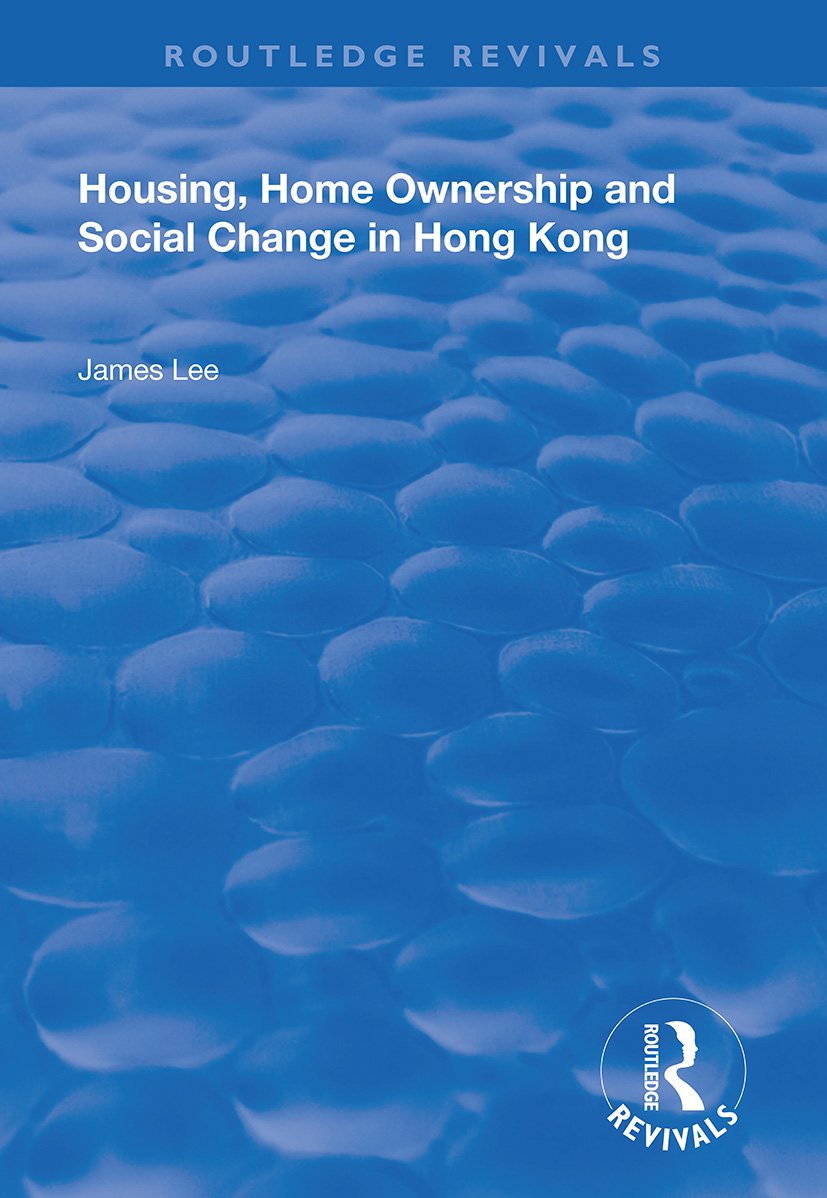 Housing, Home Ownership and Social Change in Hong Kong book cover