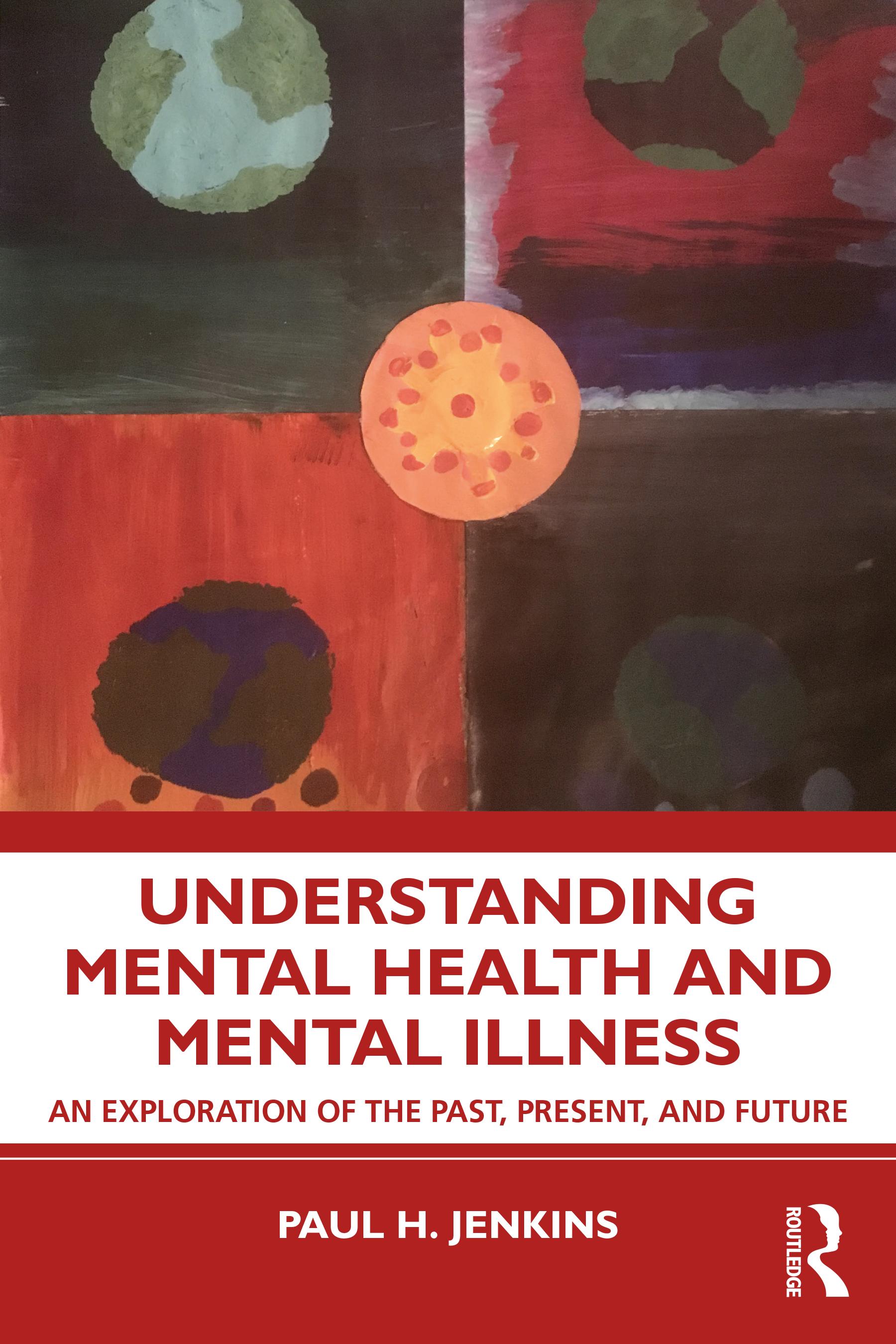Understanding Mental Health and Mental Illness