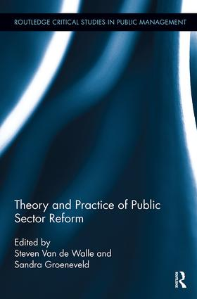 Theory and Practice of Public Sector Reform: 1st Edition (Paperback) book cover