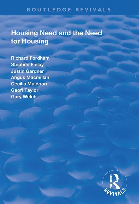 Housing Need and the Need for Housing: 1st Edition (Paperback) book cover