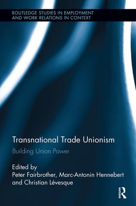 Transnational Trade Unionism: Building Union Power book cover