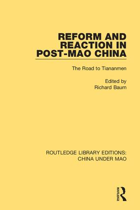 Reform and Reaction in Post-Mao China: The Road to Tiananmen book cover