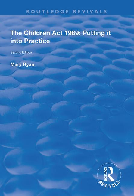 The Children Act 1989: Putting it into Practice book cover