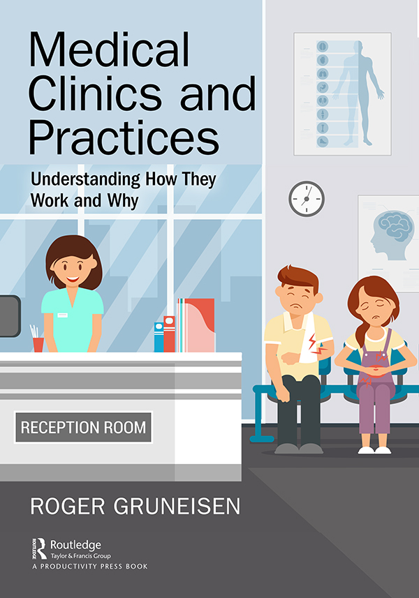 Medical Clinics and Practices: Understanding How They Work and Why book cover