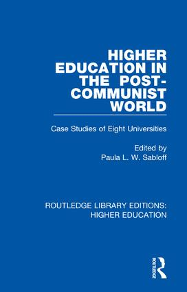 Higher Education in the Post-Communist World: Case Studies of Eight Universities book cover