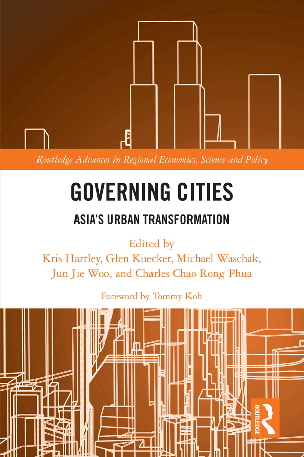 Governing Cities: Asia's Urban Transformation, 1st Edition (Hardback) book cover