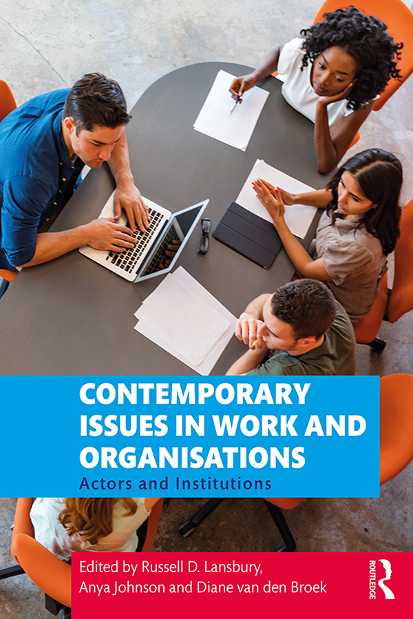 Contemporary Issues in Work and Organisations: Actors and Institutions book cover
