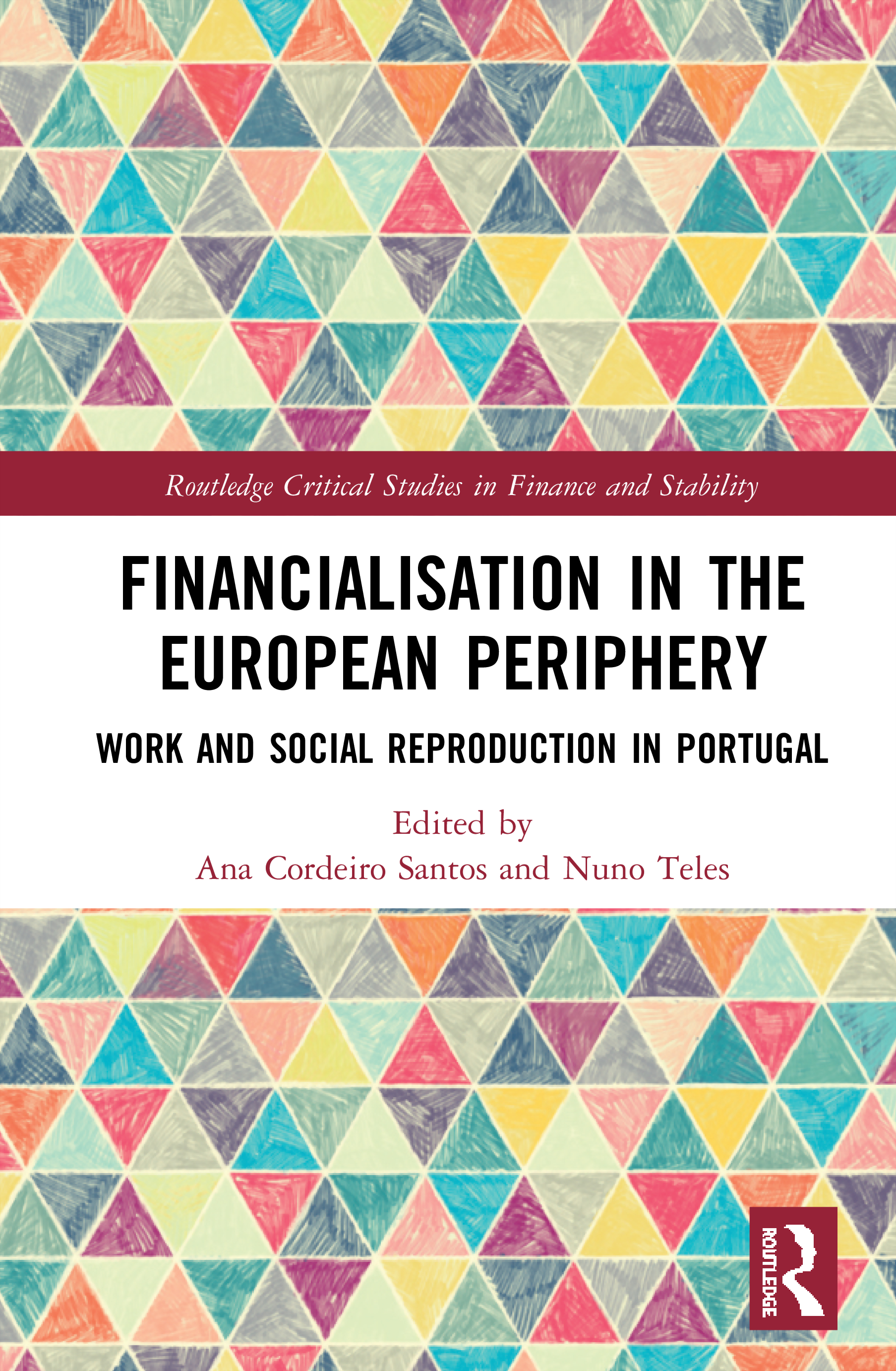 Financialisation in the European Periphery: Work and Social Reproduction in Portugal book cover