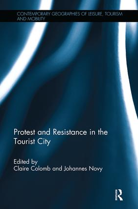 Protest and Resistance in the Tourist City book cover