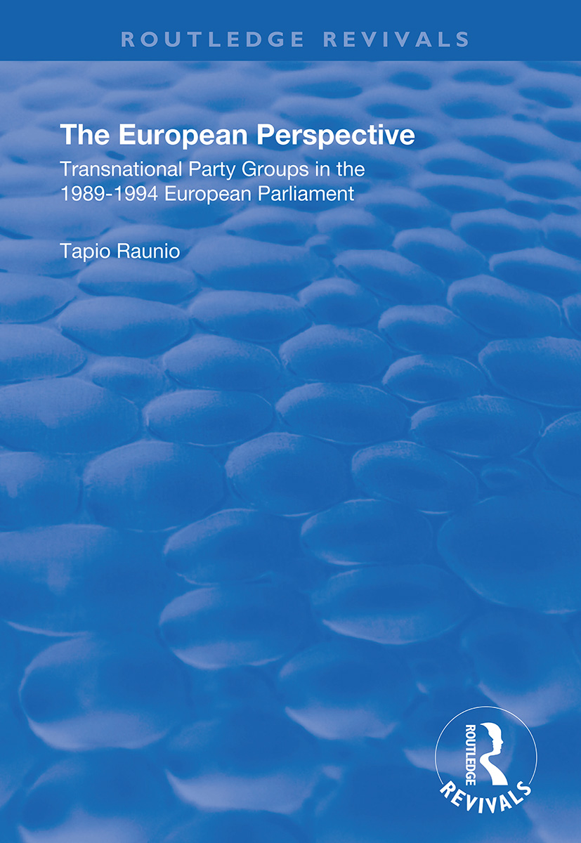The European Perspective: Transnational Party Groups in the 1989-94 European Parliament book cover