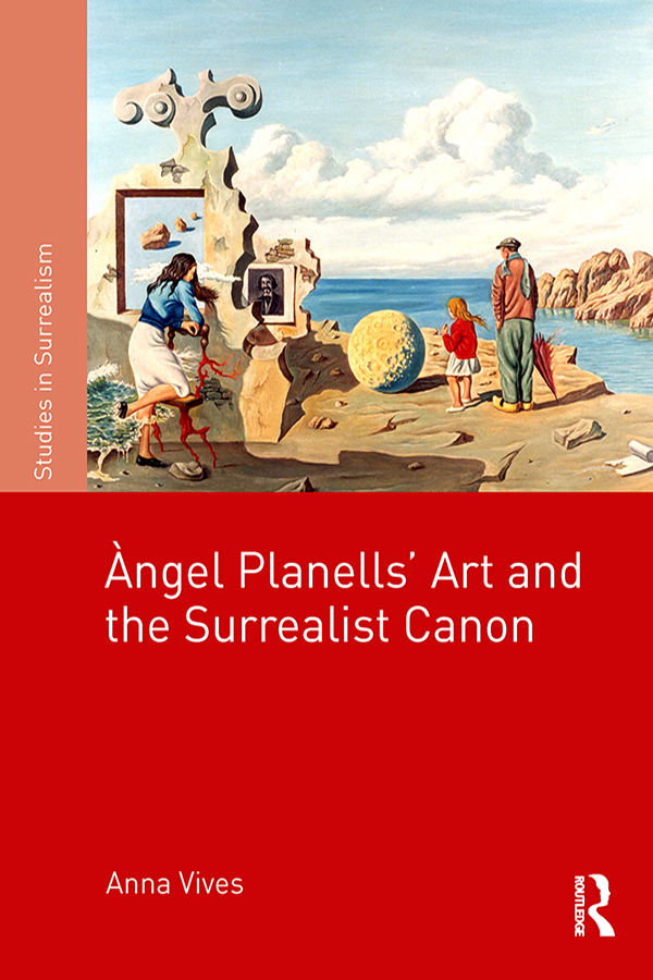 Àngel Planells' Art and the Surrealist Canon book cover