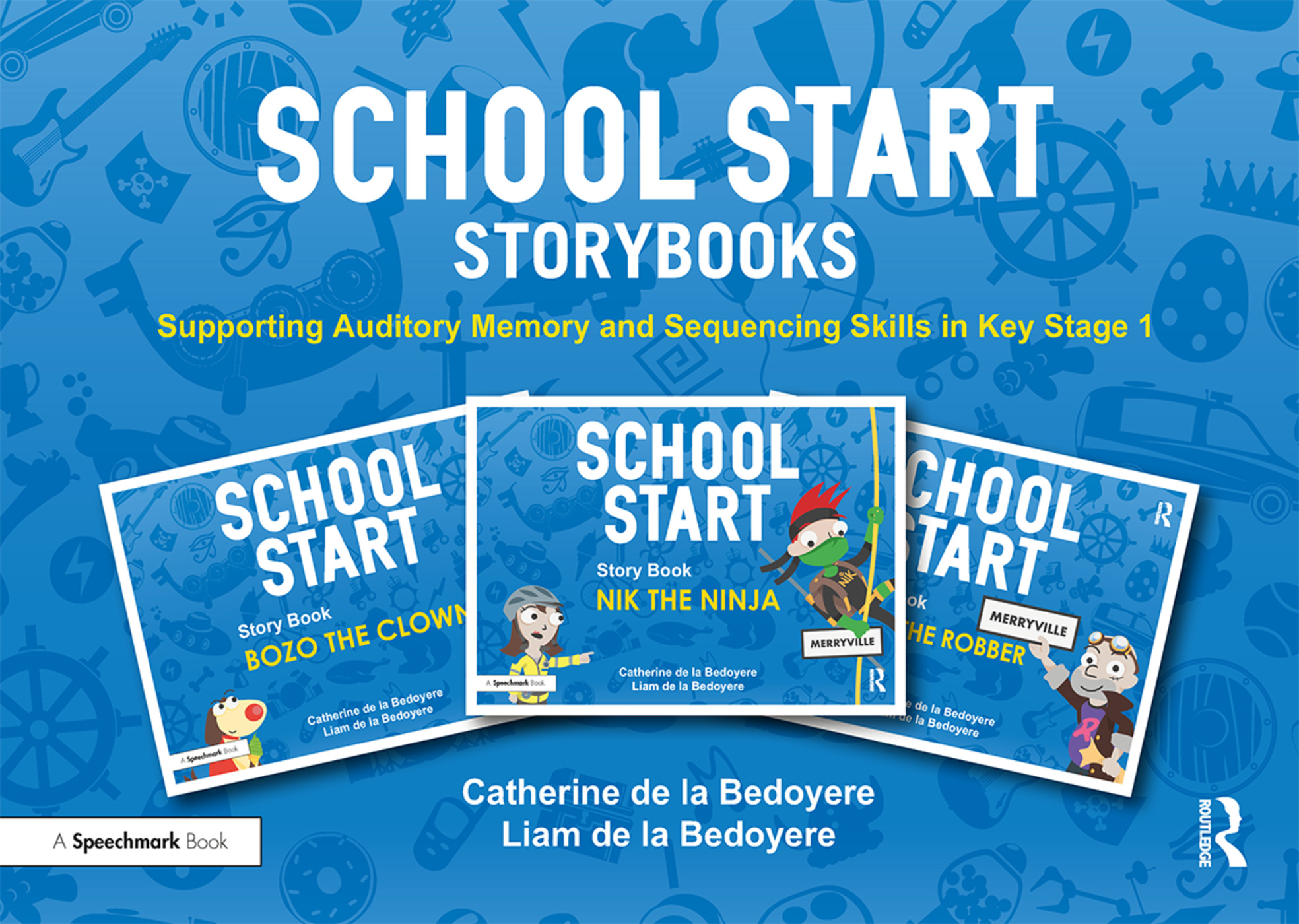 School Start Storybooks: Supporting Auditory Memory and Sequencing Skills in Key Stage 1 book cover